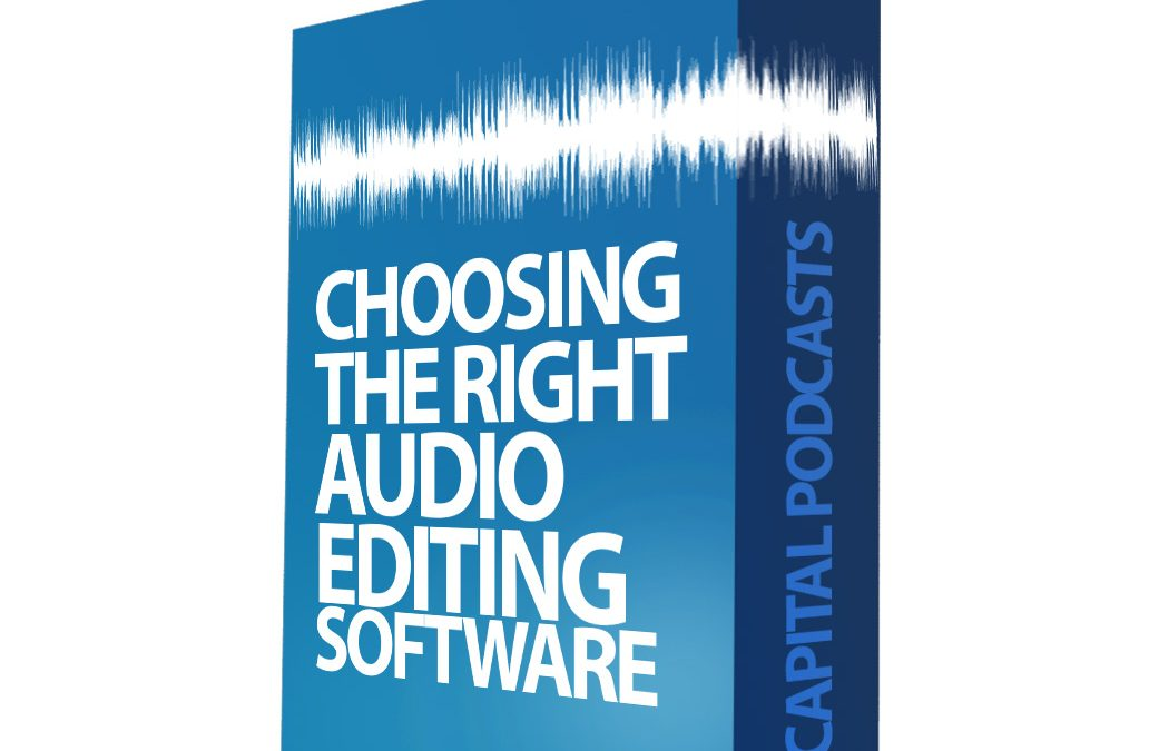 How to Choose the Right Audio Editing Software