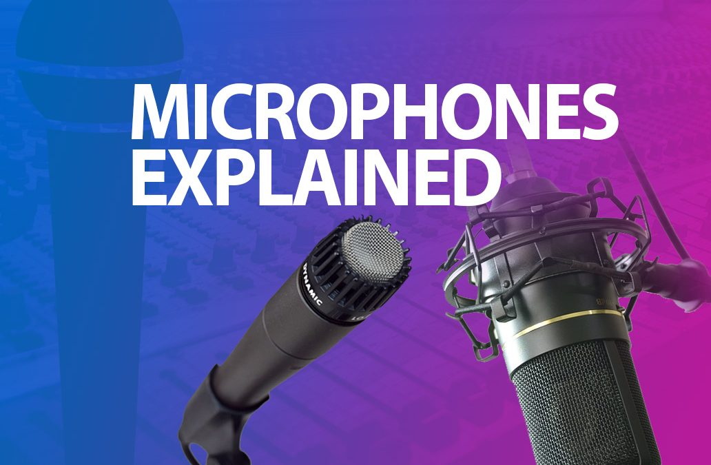 Microphones Explained – The Difference Between Dynamic and Condenser